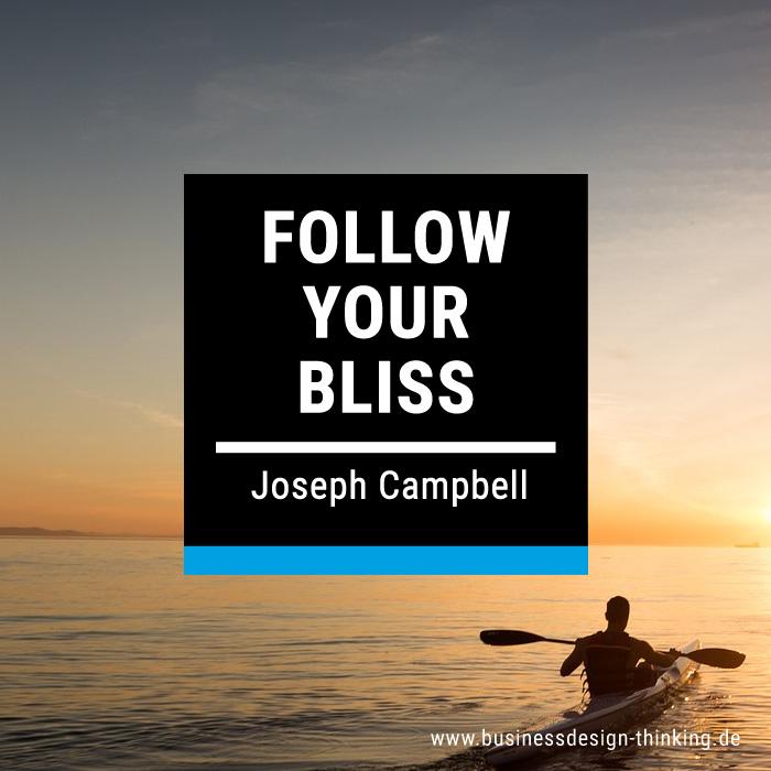 Follow your bliss und finde Deine Berufung