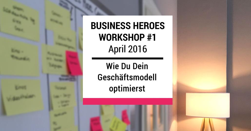 Workshop Geschäftsmodell optimieren