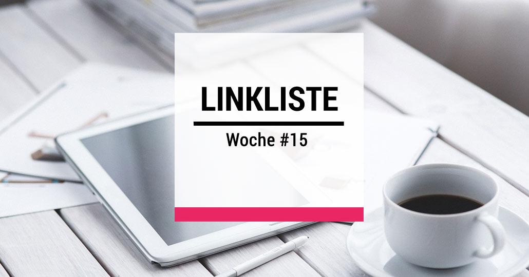 Strategieagentur - Linkliste der Woche #15