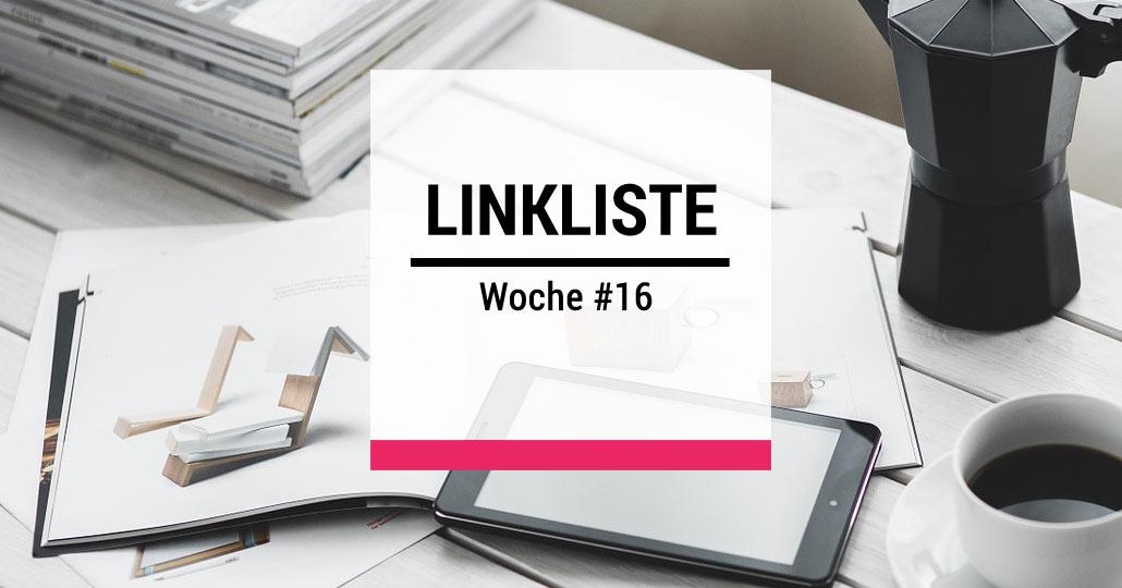 Design Thinking - Linkliste der Woche #16