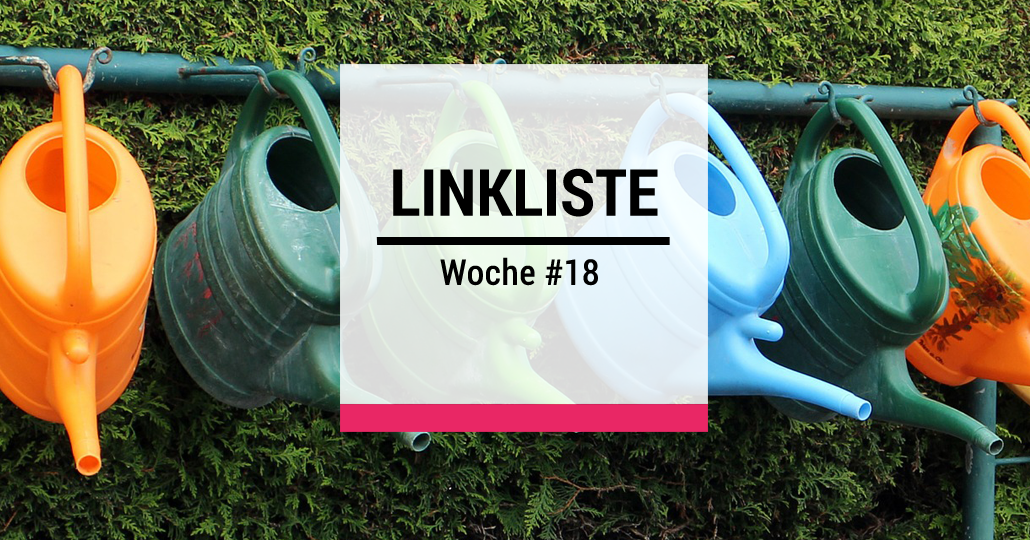 Design Thinking - Linkliste der Woche #18
