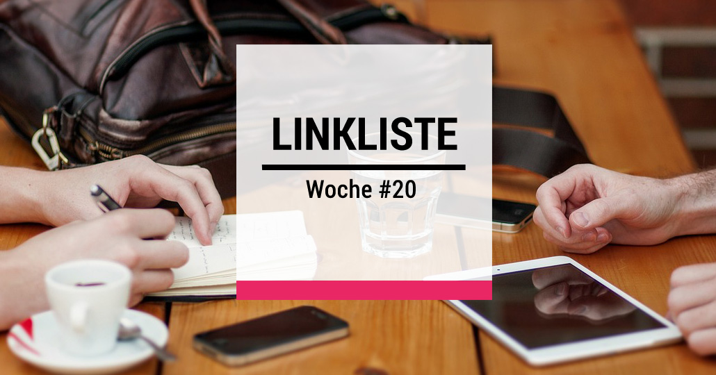 Design Thinking - Linkliste der Woche #20