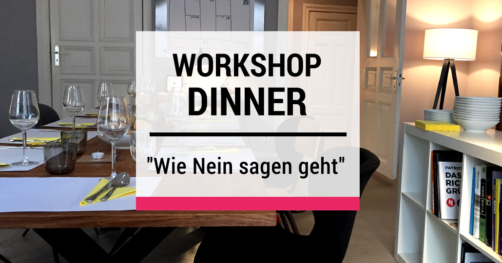 Workshop Dinner Berlin