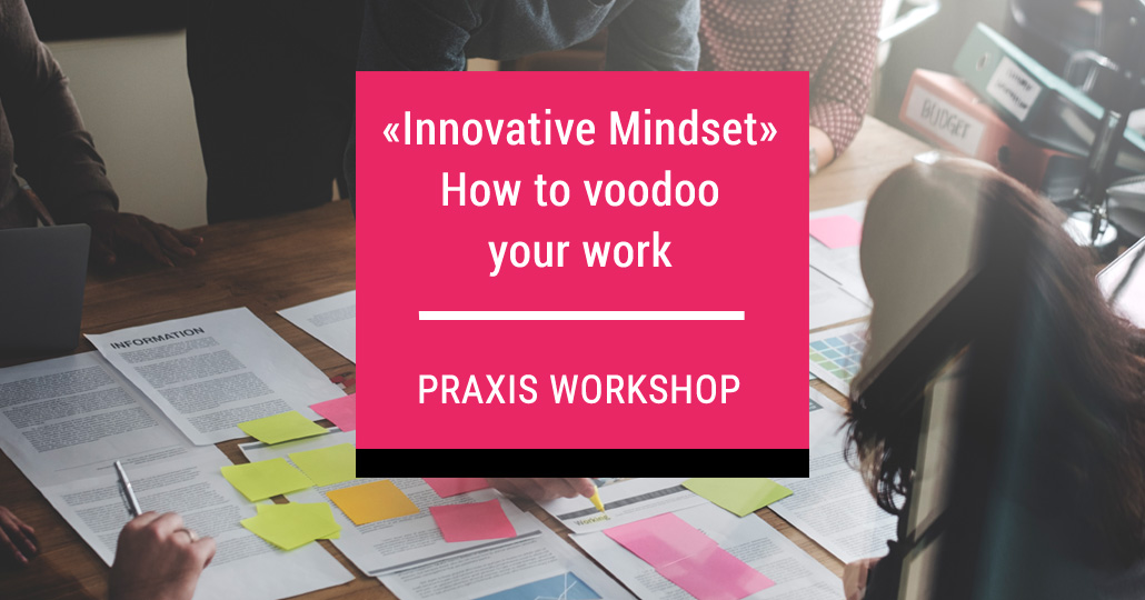 Workshop Innovative Mindset