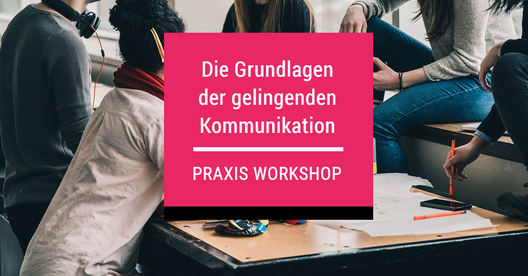 Workshop Kommunikationstraining