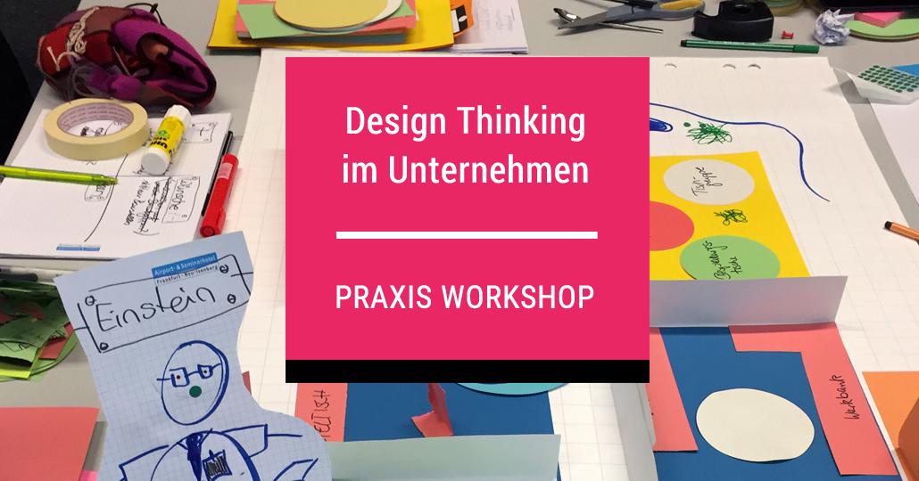 Design Thinking Workshop für Unternehmen